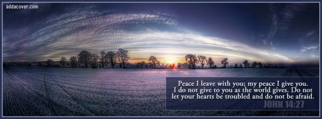 Peace I leave with you ...