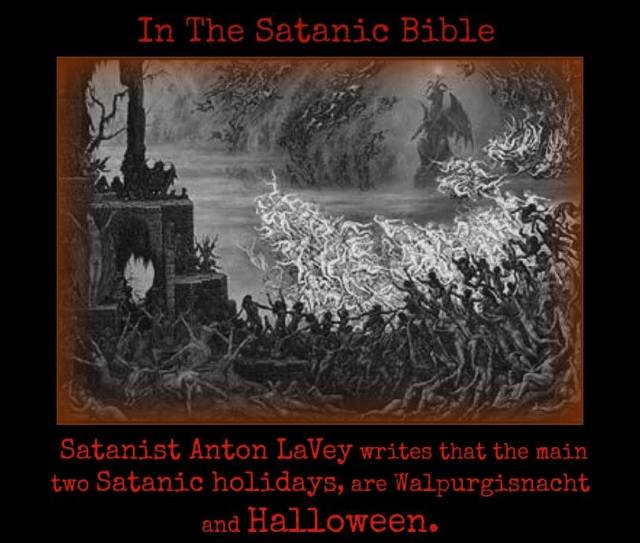 For those who don't think that Halloween has Satanic implications, please consider these words of Anton LaVey.
