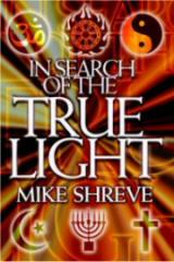 In Search of the True Light. One of Mike's books.