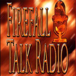 Firefall Talk Radio http://www.blogtalkradio.com/firefall-talk-radio
