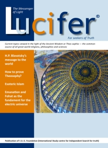 Lucifer - the magazine by the Lucis Trust, who are linked to The United Nations.