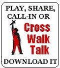 Cross Walk Talk Radio, USA.