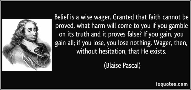 Blaise Pascal Wager