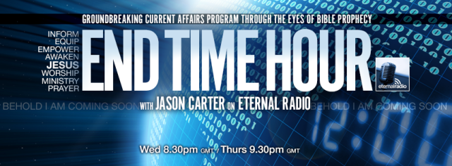 End Time Hour with Jason Carter on Eternal Radio