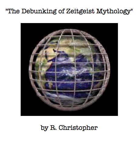 Debunking Zeitgeist R Christopher