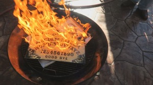 Burn Ouija Boards!
