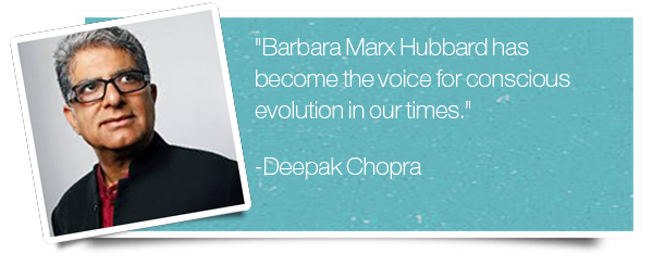deepak chopra on barbara marx hubbard