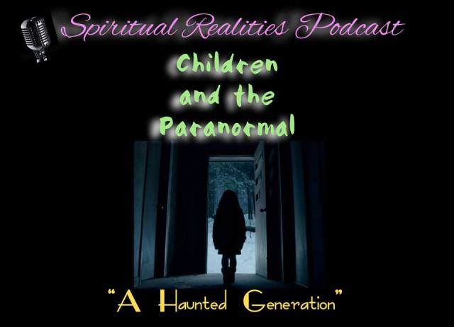Children and The Paranormal